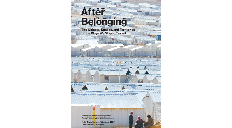 After belonging: the objects, spaces, and territories of the ways we stay in transit | Premis FAD 2017 | Thought and Criticism