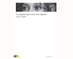 La Arquitectura como arte impuro | Premis FAD  | Pensament i Crítica