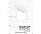 ARQUITECTURA DISPUESTA: PREPOSICIONES COTIDIANAS / ARCHITECTURE SET: EVERYDAY LIFE PREPOSITIONS | Premis FAD  | Thought and Criticism