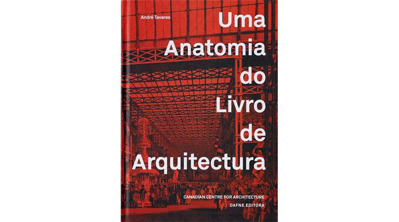 Uma anatomia do livro de arquitectura | Premis FAD 2017 | Thought and Criticism