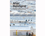 After Belonging: The Objects, Spaces, and Territories of the Ways We Stay in Transit | Premis FAD 2017 | Pensamiento y Crítica