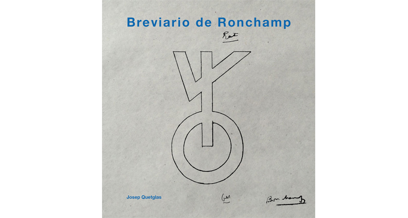 Breviario de ronchamp | Premis FAD 2018 | Thought and Criticism