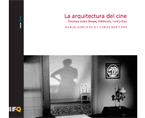La arquitectura del cine. ESTUDIOS SOBRE DREYER, HITCHCOCK, FORD Y OZU | Premis FAD  | Thought and Criticism