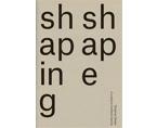 Shaping Shape | Premis FAD 2020 | Pensament i Crítica