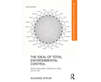 The Ideal of Total Environmental Control: Knud Lönberg-Holm, Buckminster Fuller and the SSA | Premis FAD 2019 | Pensamiento y Crítica