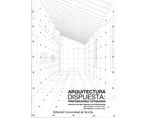 ARQUITECTURA DISPUESTA: PREPOSICIONES COTIDIANAS / ARCHITECTURE SET: EVERYDAY LIFE PREPOSITIONS | Premis FAD 2017 | Thought and Criticism