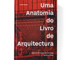 Uma Anatomia do Livro de Arquitectura | Premis FAD | Pensamiento y Crítica
